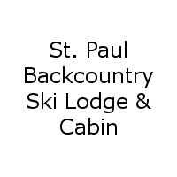 St. Paul Backcountry Ski Lodge & Cabin